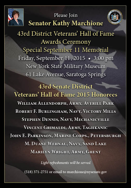 Be Senator Marchione's Guest for a Salute to Heroes: September 11, at 3 p.m., at NYS Military Museum